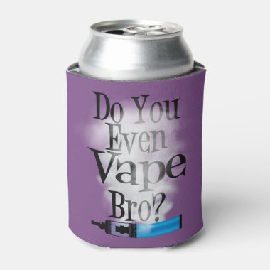 Ω VAPE | Do You Even Vape Bro by VapeGoat™ Can Cooler