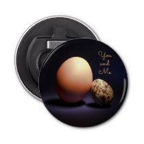 Сhicken and quail eggs in love. Text «You and Me». Bottle Opener