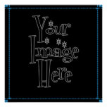 ѺѲѻѳо●•◦ CREATE YOUR OWN - PERSONALIZE BLANK Poster