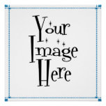 ѺѲѻѳо●•◦ CREATE YOUR OWN - PERSONALIZE BLANK Print