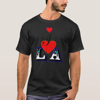 ღ♥I Love LA Fabulous Basic T-Shirt♥ღ T-Shirt