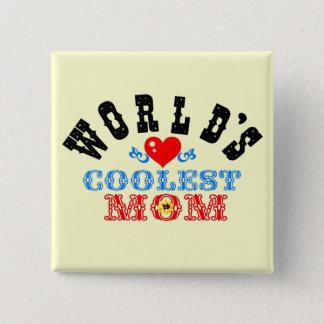 """ღ╬♥""""World's Coolest Mom"""" Button♥╬ღ Pinback Button"""