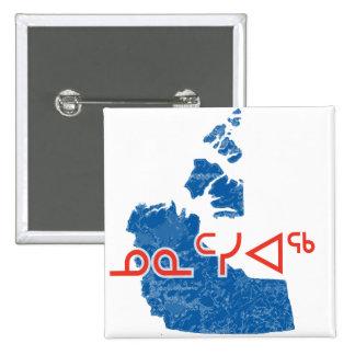 ᓄᓇᑦᓯᐊᖅ - Northwest Territories Pinback Button