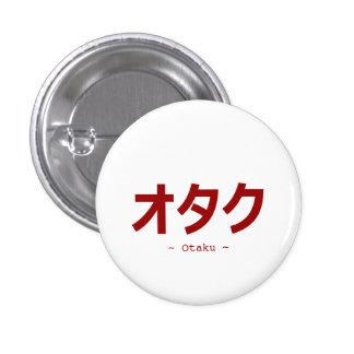 オタク Kanji For Otaku Pinback Button