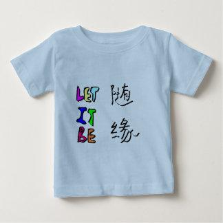 随缘 let it be baby T-Shirt