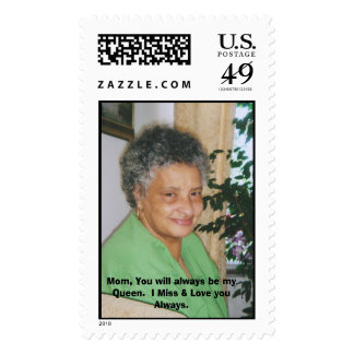 001_1, Mom, You will always be my Queen.  I Mis... Postage
