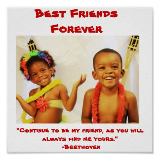 """003, Best Friends Forever, """"Continue to be my f... Poster"""