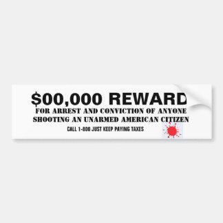$00,000 REWARD, gun, unarmed, disarmed, 2nd, Bumper Sticker
