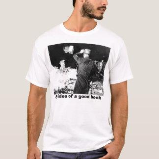 01622, My idea of a good book T-Shirt