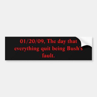 01/20/09, el día que todo abandonó el ser BU… Pegatina De Parachoque