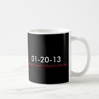 01-20-13, Barack Hussein Obama's last day Coffee Mug