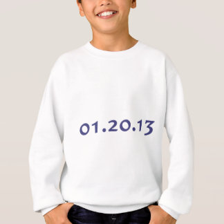 01.20.13 - Obama's last day as President Sweatshirt