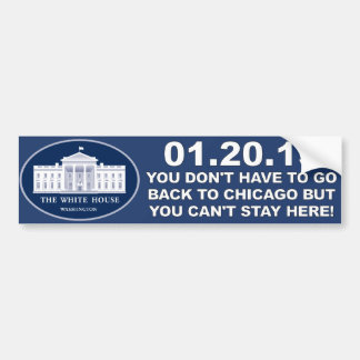 01/20/13 - You Can't Stay Here Bumper Sticker