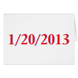 01/20/2013 - Obama's last day as President Greeting Card