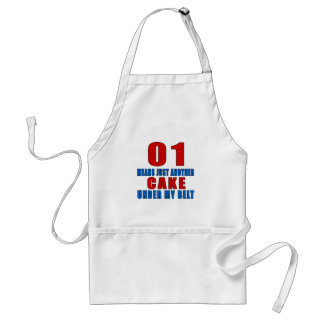 01 means just another cake under my belt adult apron