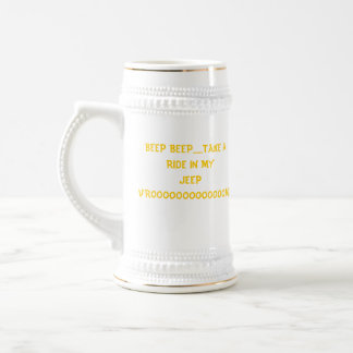 0205081356, BEEP BEEP......TAKE A RIDE IN MY JE... BEER STEIN