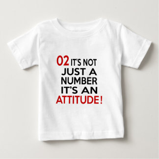 02  it's not just a number it's an attitude baby T-Shirt