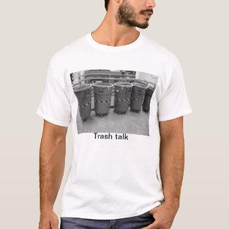 032, Trash talk T-Shirt