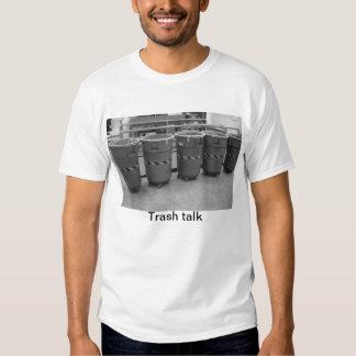 032, Trash talk Tee Shirt