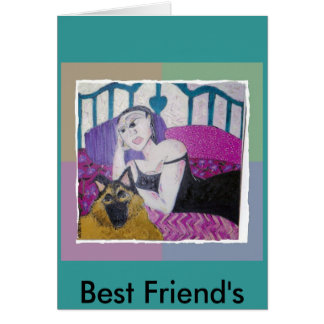03-22-2007 01;44;19pm, Best Friend's Card