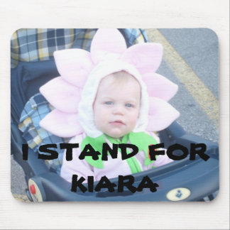 067 (2), I STAND FOR KIARA MOUSE MATS