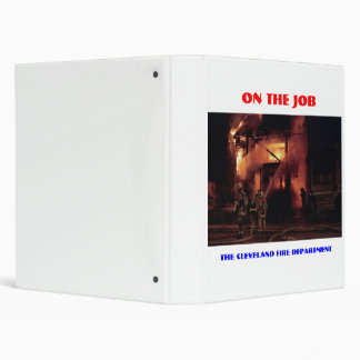 071506-4-AB  CLEVELAND FIREFIGHTERS ON THE JOB 3 RING BINDER