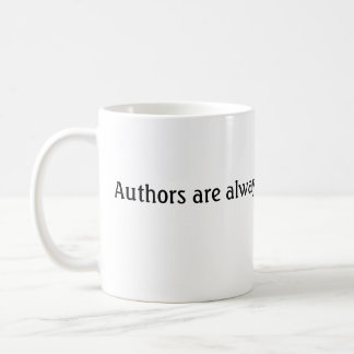 0808-0710-1617-3136, Authors are always in thei... Classic White Coffee Mug