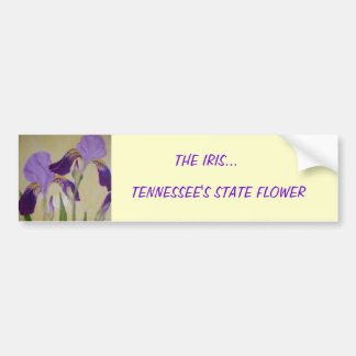 087, THE IRIS..., TENNESSEE'S STATE FLOWER CAR BUMPER STICKER
