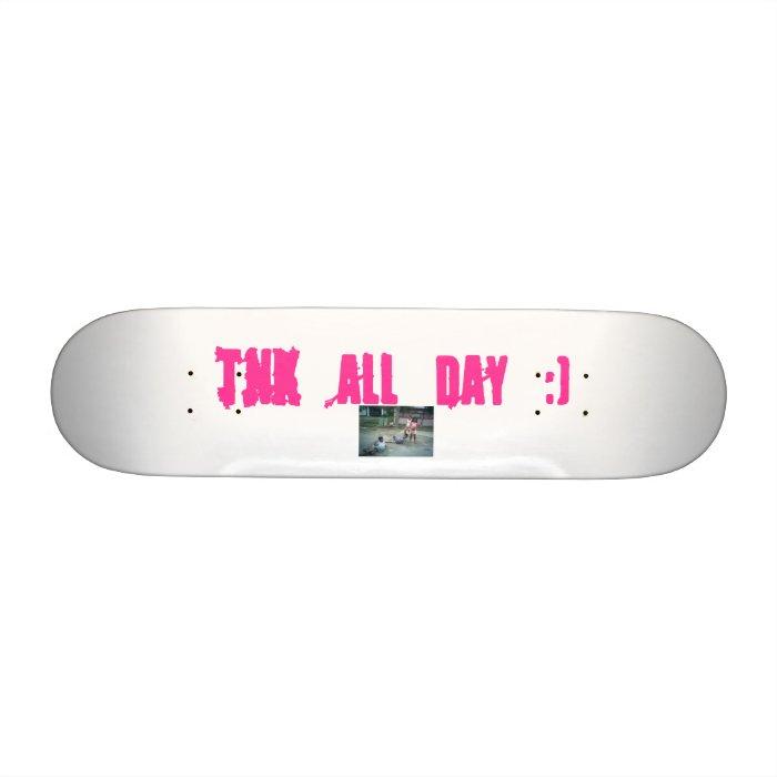 08-07-07_1143, TNK all day :) Skateboard Deck