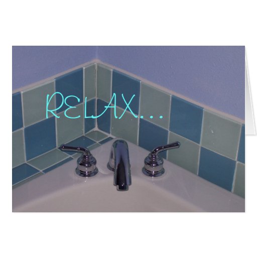 08-11-07 001, RELAX... STATIONERY NOTE CARD