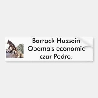 09-06b, Barrack Hussein Obama's economic czar P... Bumper Sticker