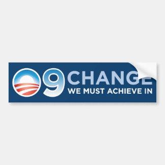 09 - Change We Must Achieve In Bumper Sticker