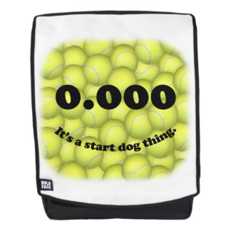 0.000, The perfect Start, It's A Start Dog Thing! Backpack