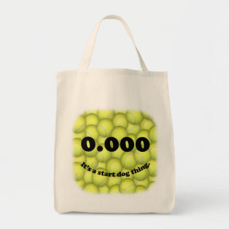 0.000, The perfect Start, It's A Start Dog Thing! Tote Bag