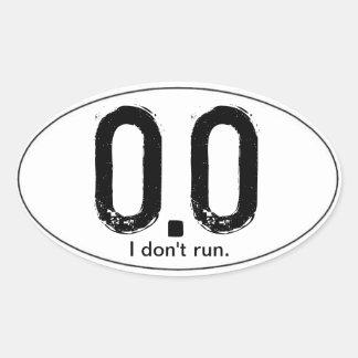 0.0 I Do NOT Run Stickers