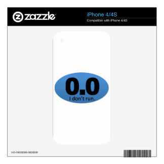 0.0 I don't run. iPhone 4S Decal