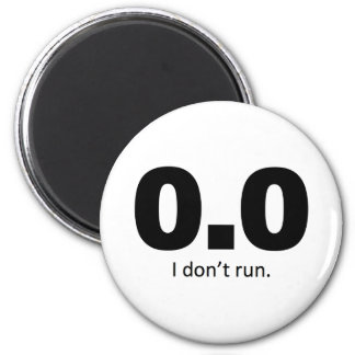 0.0 I don't run. 2 Inch Round Magnet