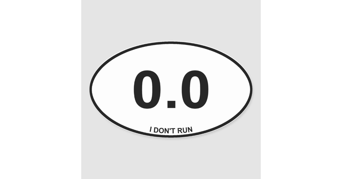0 0 non runner oval sticker zazzle com