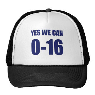 0-16 Yes we can t shirt Trucker Hat