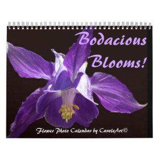 0 2013 Bodacious Blooms Calendar