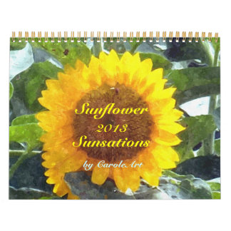 0 2013 Sunflower Sensations Calendar