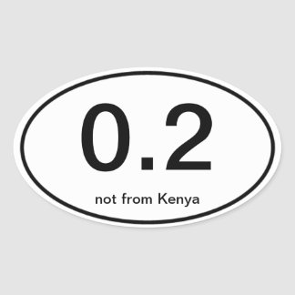 0.2 Excuse Sticker, not from Kenya Oval Sticker