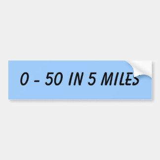 0 - 50 en 5 millas pegatina de parachoque