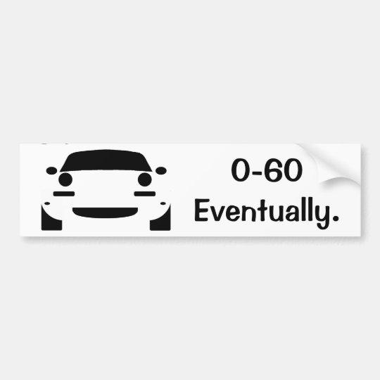 0 60 funny miata bumper sticker