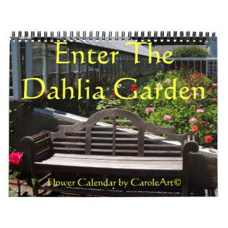 """0 """"Enter The Dahlia Garden"""" Calendar"""