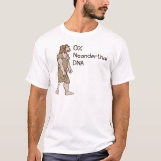 0% Neanderthal Shirt