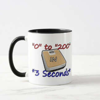 """0"" to ""200"" in *3 Seconds* Mug"