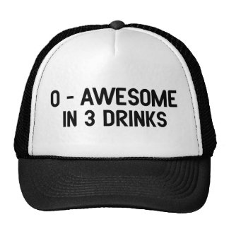0 to Awesome in 3 Drinks Trucker Hat