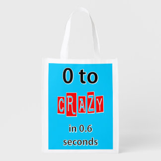 0 TO CRAZY REUSABLE GROCERY BAGS