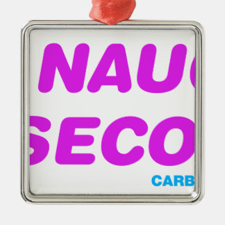 0 To Naughty In 6 Seconds Metal Ornament
